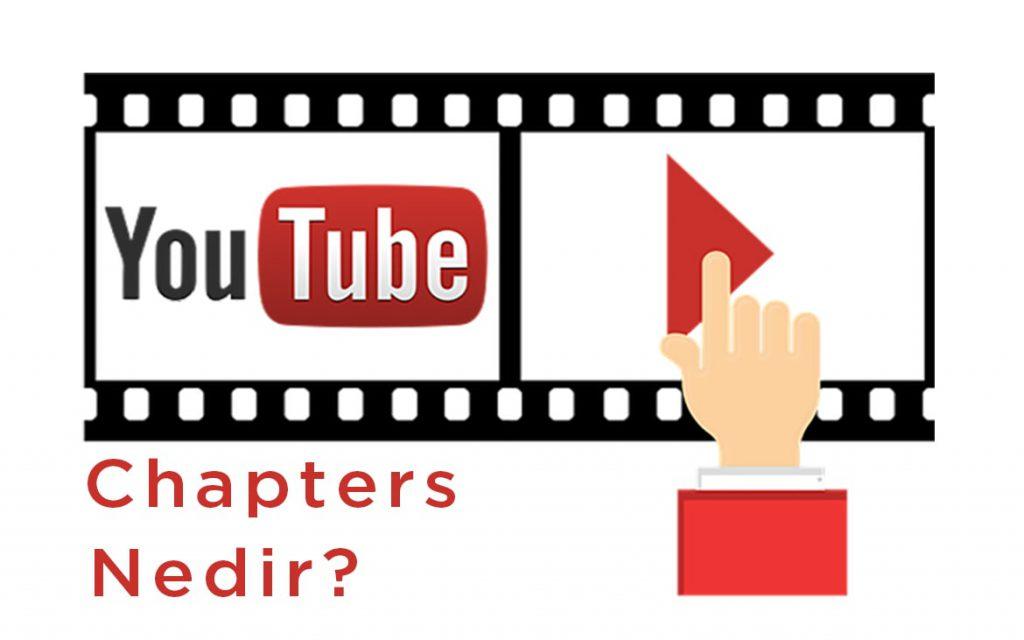 you tube-chapters-nedir